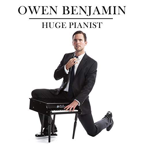 Owen Benjamin: Huge Pianist audiobook cover art