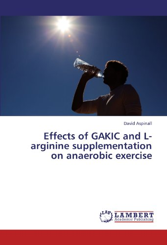 Effects of GAKIC and L-arginine supplementation on anaerobic exercise
