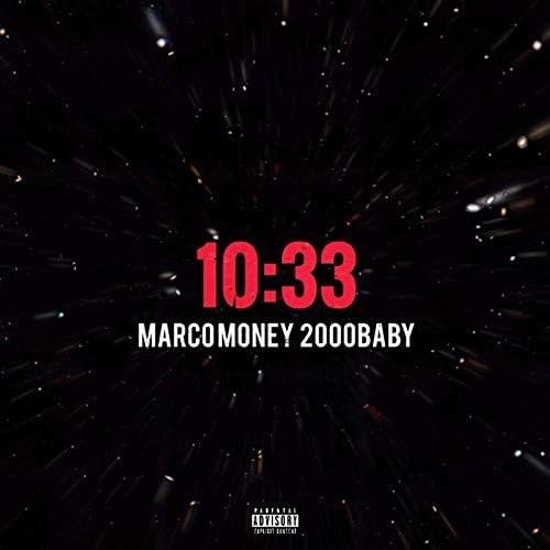 MarcoMoney & 2000Baby