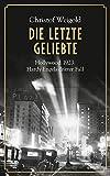 'Die letzte Geliebte' von Christof Weigold