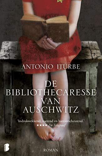 De bibliothecaresse van Auschwitz: Een ontroerend verhaal over moed, hoop en de kracht van boeken