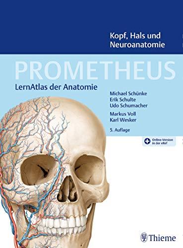 PROMETHEUS Kopf, Hals und Neuroanatomie: LernAtlas Anatomie