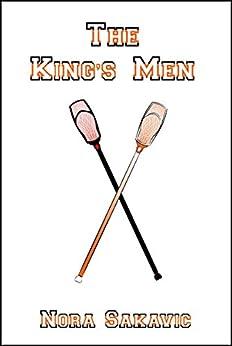 Los hombres del rey (All for the Game 3) de Nora Sakavic