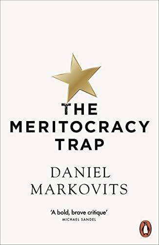 The Meritocracy Trap (English Edition)