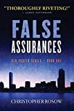 False Assurances: Ben Porter Ser...