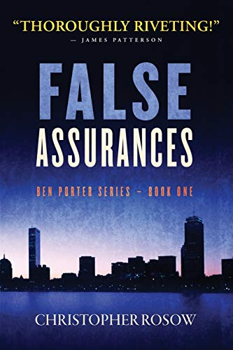 False Assurances: Ben Porter Series - Book One