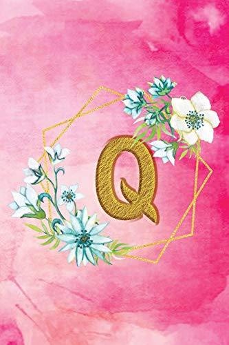 Q: Personalized College Ruled Pages Notebook Journal Modern Floral Pink Watercolor & Gold Initial Monogram Letter Q - Many Usage Handy Travel Size For Women Teens
