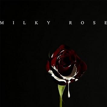 Miilky Rose