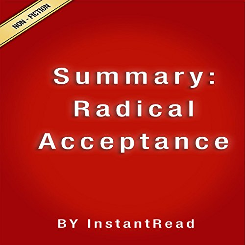Couverture de Summary: Radical Acceptance: Embracing Your Life with the Heart of a Buddha