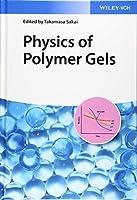 Physics of Polymer Gels