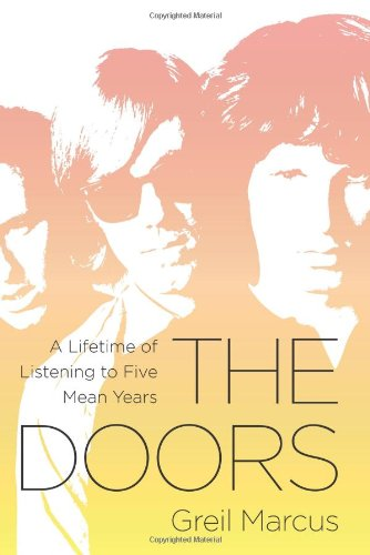 Image of The Doors: A Lifetime of Listening to Five Mean Years