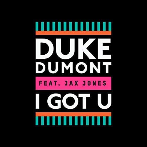 Duke Dumont feat. Jax Jones