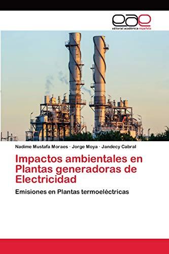 Impactos ambientales en Plantas generadoras de Electricidad: Emisiones en Plantas termoeléctricas