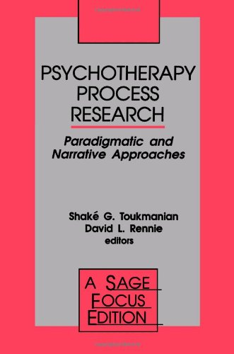 Psychotherapy Process Research: Paradigmatic and Narrative Approaches (SAGE Focus Editions)