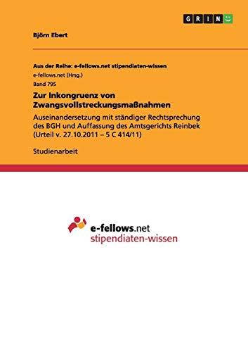 Zur Inkongruenz von Zwangsvollstreckungsmaßnahmen: Auseinandersetzung mit ständiger Rechtsprechung des BGH und Auffassung des Amtsgerichts Reinbek (Urteil v. 27.10.2011 - 5 C 414/11)