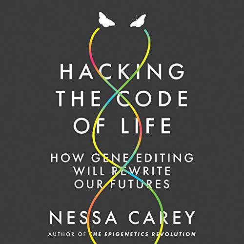 Hacking the Code of Life cover art