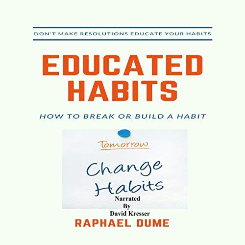 Educated Habits audiobook cover art
