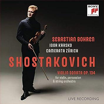 Shostakovich: Violin Sonata, Op. 134 (Live)