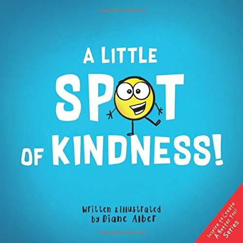 A Little SPOT of Kindness!