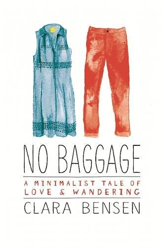 Image of No Baggage: A Minimalist Tale of Love and Wandering