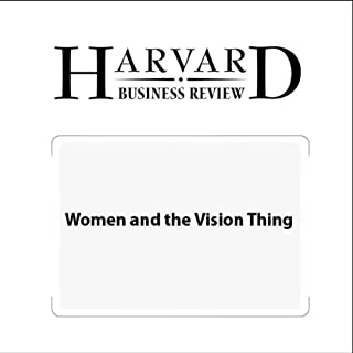 Women and the Vision Thing (Harvard Business Review) cover art