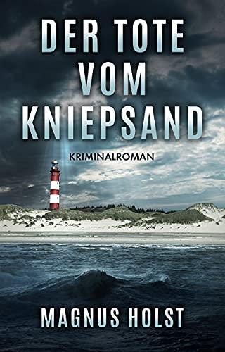 Der Tote vom Kniepsand: Kriminalroman (Mila Fochs 1)