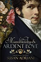 Misunderstandings and Ardent Love 1951033906 Book Cover