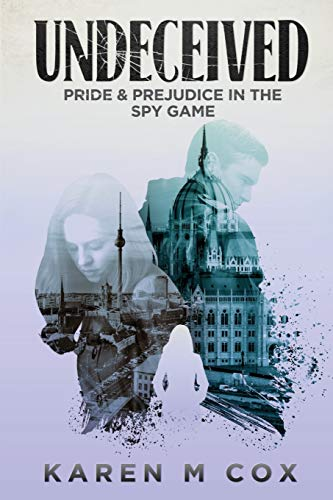 Undeceived: Pride and Prejudice in the Spy Game