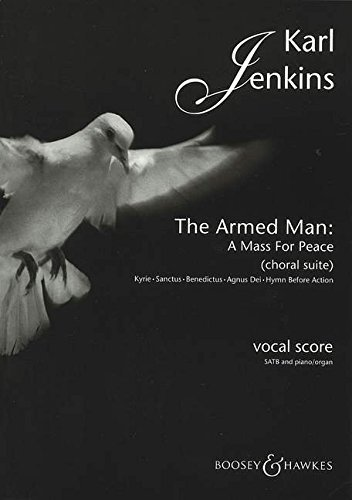 [[The Armed Man: A Mass for Peace: Choral Suite]] [By: Jenkins, Karl] [March, 2002]
