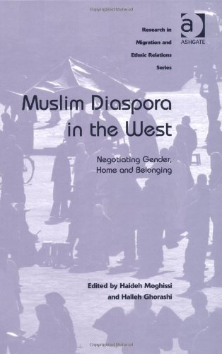 Muslim Diaspora in the West: Negotiating Gender, Home and Belonging (Research in Migration and Ethnic Relations)
