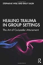Healing Trauma in Group Settings