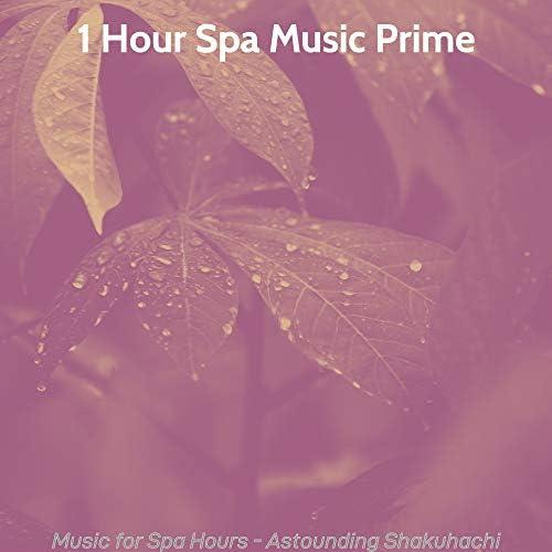 1 Hour Spa Music Prime