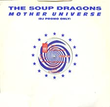 Mother Universe - Soup Dragons 12