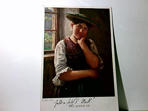 Galerie Münchner Meister. Dein gedenk ich. Alte Künstler AK farbig von E. Rau. gel. als Feldpost 1916. Junges Mädchen im Dirndl und Hut