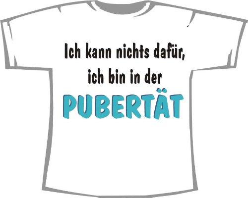 Ich kann Nichts dafür, ich Bin in der Pubertät; Kinder T-Shirt weiß, Gr. 7-8