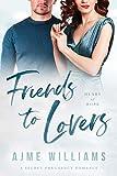 Friends to Lovers: A Secret Pregnancy Romance (Heart of Hope)