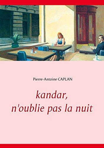 Kandar, n'oublie pas la nuit (French Edition)