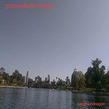 Groovefunk Theory