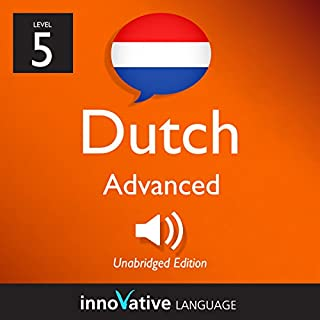 Learn Dutch - Level 5: Advanced Dutch, Volume 1: Lessons 1-25 cover art