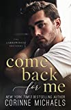 Come Back for Me (The Arrowood Brothers)