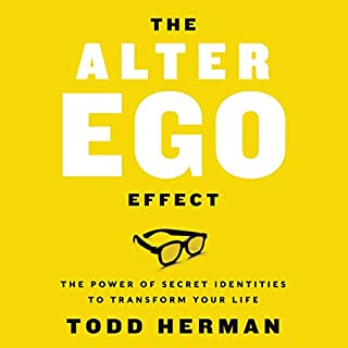 The Alter Ego Effect     Defeat the Enemy, Unlock Your Heroic Self, and Start Kicking Ass              By:                                                                                                                                 Todd Herman                               Narrated by:                                                                                                                                 Todd Herman                      Length: 7 hrs and 2 mins     31 ratings     Overall 4.8