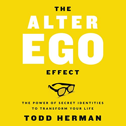 The Alter Ego Effect audiobook cover art