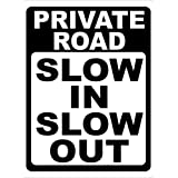 TIBBNG Private Road Slow In Slow Out Help Keep Neighborhoods Safe From Speeders. ヴィンテージアルミ金属ティンサイン警告新しいサインプラークポスター壁レトロアートサイン使用場所20 x 30 cmどの写真でもカスタマイズできます