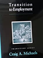 Transition to Employment (Pro-Ed Series on Transition)