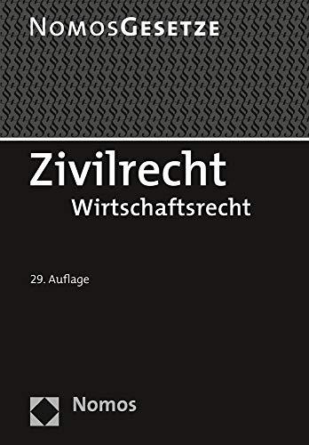 Zivilrecht: Wirtschaftsrecht - Rechtsstand: 20. August 2020