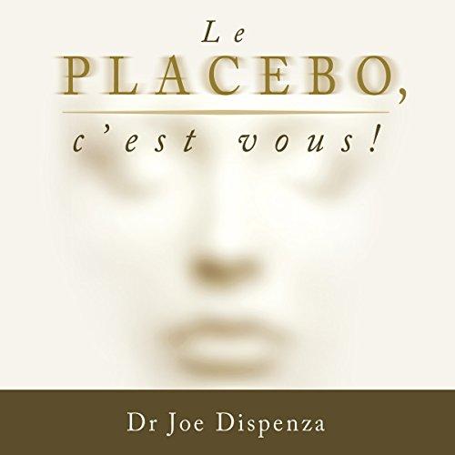 Le placebo, c'est vous ! audiobook cover art