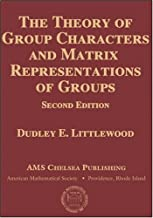 The Theory of Group Characters and Matrix Representations of Groups (AMS Chelsea Publishing)