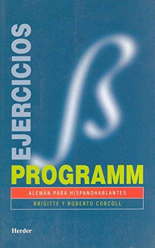 Programm. Ejercicios/soluciones: Alemán para hispanohablantes