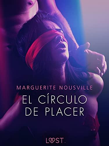 El círculo de placer de Marguerite Nousville