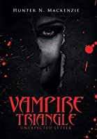 Vampire Triangle: Unexpected Letter